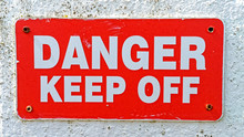 Danger Keep Off Sign