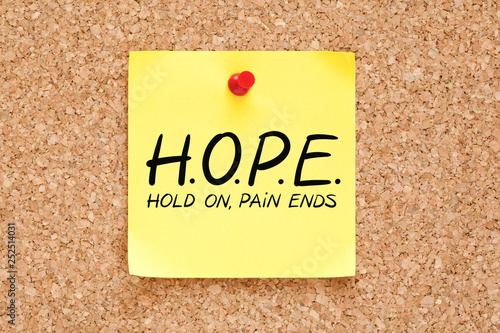 Fotomural  Hold On Pain Ends Hope Concept