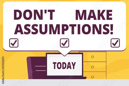Fotografía  Word writing text Don T Make Assumptions