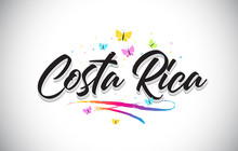 Costa Rica Handwritten Vector Word Text With Butterflies And Colorful Swoosh.