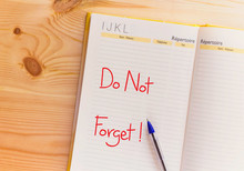 Handwriting Text Do Not Forget On Notebook