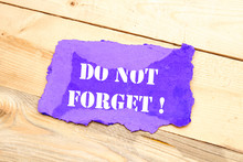 Handwriting Text Do Not Forget On Small Cardboard