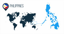 Philippines Map Located On A World Map With Flag And Map Pointer Or Pin. Infographic Map. Vector Illustration Isolated On White Background.