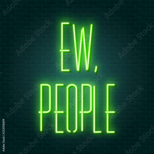 Poster Retro sign ew people neon sign