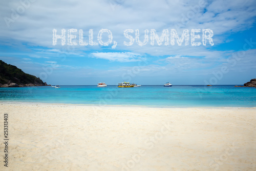 Hello summer concept. Beautiful beach. Tropical island