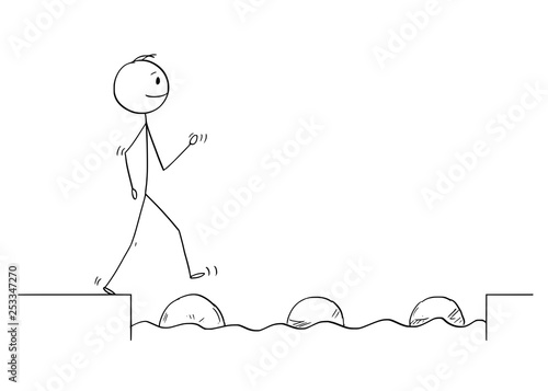 Obraz na plátně  Cartoon stick figure drawing conceptual illustration of man or businessman stepping on big stones to get over water obstacle on his way to success