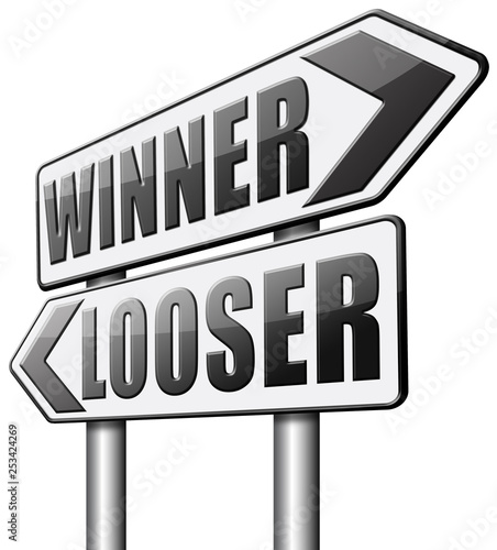 Fotografie, Tablou  winner or looser