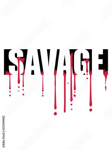 Canvastavla blut savage tropfen graffiti text logo wild gefährlich brutal monster böse primi