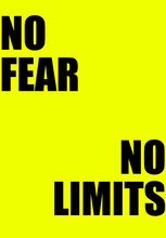 Black ,,No Fear No Limits,, On Yellow Background