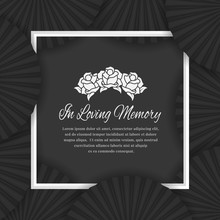 In Loving Memory Text In White Frame And Abstract Black Fan Layer Background For The Funeral Mourning Vector Design