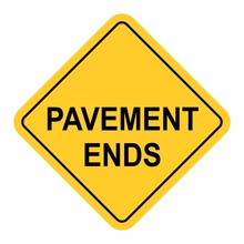 Warning Pavement End Sign
