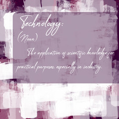 Typography and Definition of Noun Technology on Digital Artistic Design Background with Handmade Watercolor Brush Strokes and Hand Written Text.