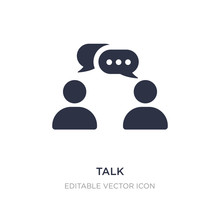 Talk Icon On White Background. Simple Element Illustration From Communications Concept.