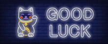 Good Luck Neon Sign. Maneki Neko