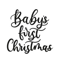 Baby's First Christmas Lettering Card For Prints, Textile, Greeting Cards. Christmas Greeting Card Design For Parents. Vector Illustration