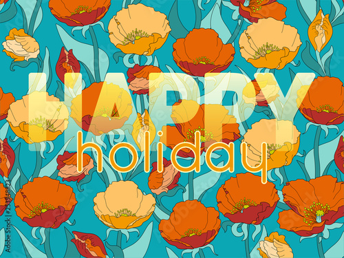 Fotografie, Obraz Vector inscription Happy holiday with a floral pattern in turquoise, orange an