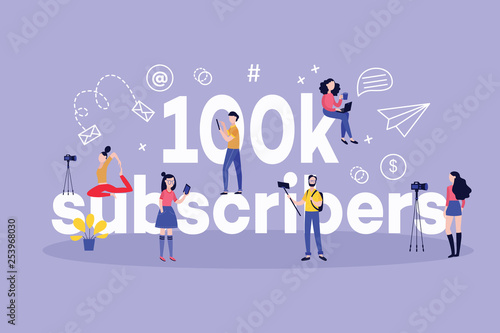 Vászonkép  100k subscribers horizontal banner with various bloggers and followers around big sign