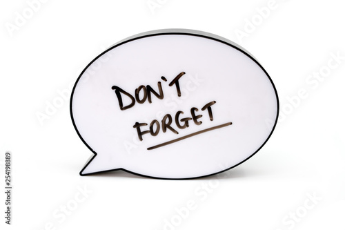 Obraz the words don't forget written in a speech bubble screen - fototapety do salonu