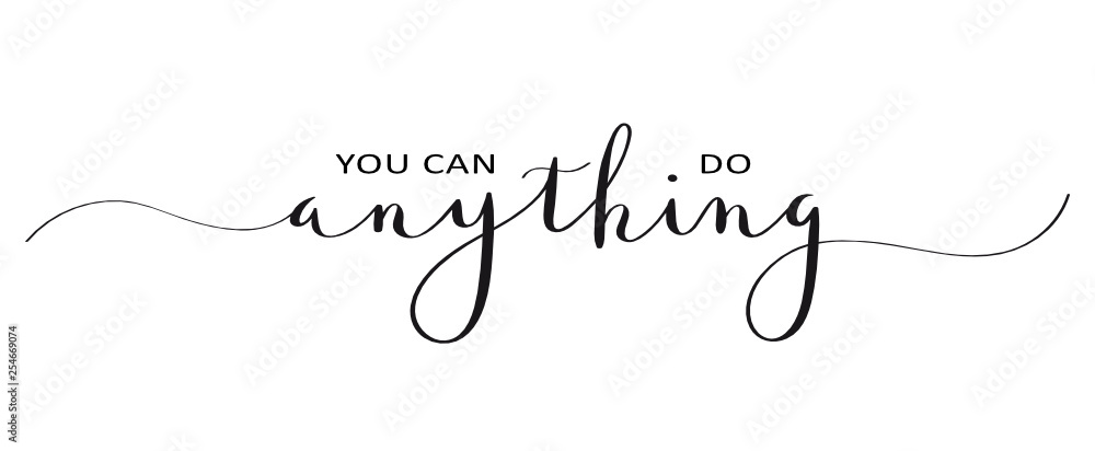 Fototapety, obrazy: YOU CAN DO ANYTHING brush calligraphy banner
