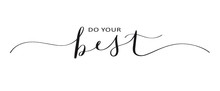 DO YOUR BEST Brush Calligraphy Banner