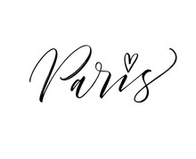 Paris Card. Hand Drawn Brush Style Modern Calligraphy. Vector Illustration Of Handwritten Lettering.