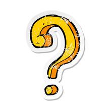 Retro Distressed Sticker Of A Cartoon Question Mark