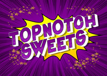 Topnotch Sweets - Vector Illus...