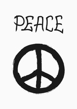 Symbol Of Peace And Handwritten Word Peace. Grunge, Sketch, Watercolor, Paint, Graffiti.