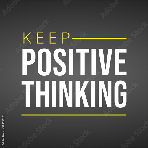 Tuinposter Positive Typography keep positive thinking. Motivation quote with modern background vector