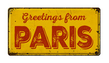 Vintage Metal Sign On A White Background - Greetings From Paris