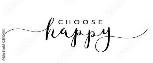 Ingelijste posters Positive Typography CHOOSE HAPPY brush calligraphy banner