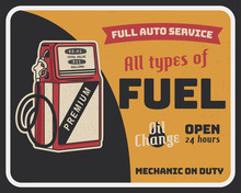 Fuel Auto Service Vintage Poster With Retro Gas Pump And Texts. Car Service, Parts And Mechanic On Duty, Transport Maintenance And Repairing Brochure. Garage Station For Automobiles. Stock Vector