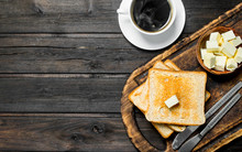 Toasted Bread With Butter And Coffee.