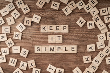 Keep It Simple Written With Wo...