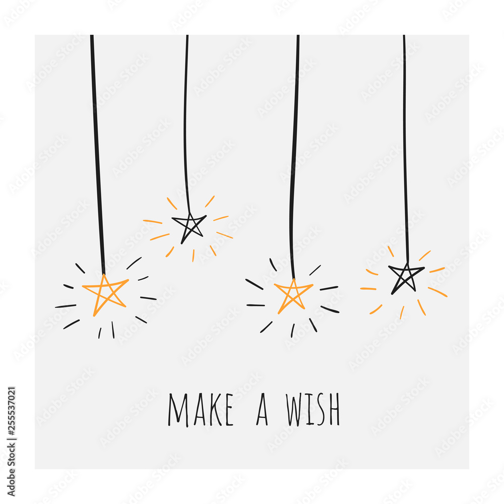 Fototapety, obrazy: Make a wish poster, banner, card, postcard with shiny doodle hand drawn stars. Positive banner for birthday