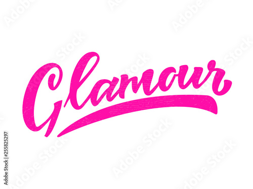 Glamour Modern Handlettering Text Design Print For T Shirt Label Sticker Greeting Card Banner Poster Beauty Salon Beauty Shop Magazine Vector Illustration On Background Buy This Stock Vector And Explore Similar Vectors