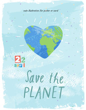 Happy Earth Day! Vector Eco Illustration For Social Poster, Banner Or Card On The Theme Of Save The Planet. Painted Earth In The Shape Of A Heart