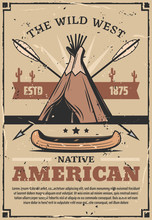 Wild West Poster With Canoe, Arrows And Wigwam
