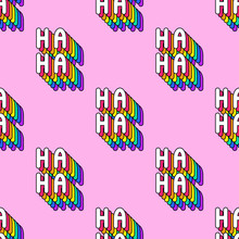 """Seamless Pattern With Words """"Ha-Ha"""" Isolated On Pink Background. Text Patches Vector Wallpaper. Quirky Funny Cartoon Comic Style Of 80-90s."""