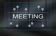 Concept of meeting