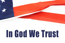 In God We Trust Text With Flag Over White Background