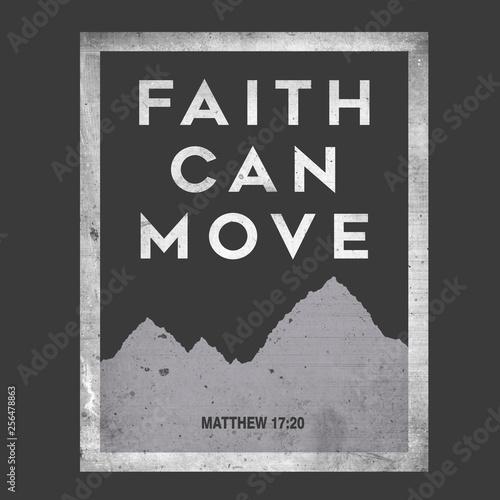 Obraz na plátne Faith Can Move Mountains Typography Illustration Matthew 17:20 Bible Verse Refer