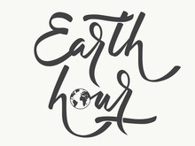 Earth Hour - Hand Lettering. Black Inscription On White Background With Planet Icon. Vector Illustration.