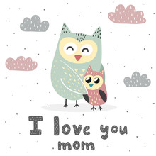 I Love You Mom Print With Cute...