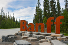 The Entrance Sign Of Banff Town. Banff Is A Town Within Banff National Park And Approximately 126 Km West Of Calgary.