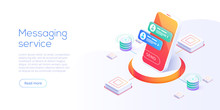 Mesaging Service Concept In Isometric Vector Illustration. Electronic Messenger App For Smartphone. Webmail Or Mobile Application Layout For Website Landing Header.