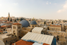 Wide View From Top On Two Domes And Belfry Of The Church Of The Holy Sepulchre In Jerusalem