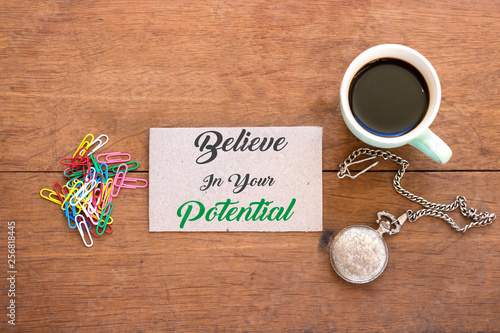 Fotografia  Believe In Your Potential , inspiration quotes concept