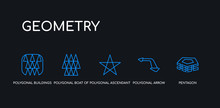 5 Outline Stroke Blue Pentagon, Polygonal Arrow Up, Polygonal Ascendant, Polygonal Boat Of Small Triangles, Buildings Of Small Triangles Icons From Geometry Collection On Black Background. Line