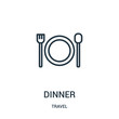 dinner icon vector from travel collection. Thin line dinner outline icon vector illustration. Linear symbol for use on web and mobile apps, logo, print media.